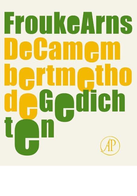 De Camembertmethode - Frouke Arns